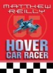 Hover Car Racer (0330435590) by Reilly, Matthew