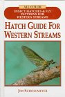 Amazon.com: Hatch Guide for Western Streams (9781571881069): Jim Schollmeyer: Books