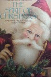 The Spirit of Christmas: Creative Holiday Ideas/Book No 3 (0942237048) by Van Wagner Childs, Anne