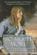 So Much More, Anna Sofia Botkin; Elizabeth Botkin