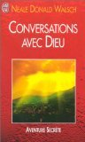 Conversations avec Dieu (French Edition) (2290302708) by Walsch, Neale Donald