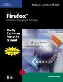 img - for Mozilla Firefox: Introductory Concepts and Techniques (Available Titles Skills Assessment Manager (SAM) - Office 2010) book / textbook / text book