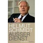 Helmut Schmidt - Ausser Dienst: Eine Bilanz