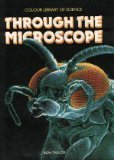 Through The Microscope (World Of Science)