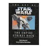 The Art of the Empire Strikes Back/Episode V (Classic Star Wars)by Vic Bulluck