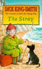 The Stray (0670869155) by King-Smith, Dick