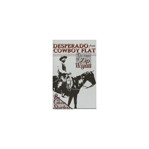 "Download Desperado from Cowboy Flat: The Saga of ""Zip ..."