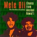 Mele Oli: Chants from Ancient Hawai'i