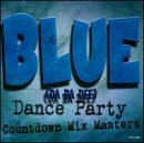 Blue Da Ba Dee: Dance Party Countdown Mix Masters