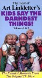 The Best of Art Linkletter's Kids Say the Darndest Things Volumes 1 & 2