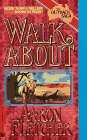 Walk About (The Outback Saga), Aaron Fletcher