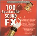 echange, troc Various Artists - 100 Spectacular Sound Effects