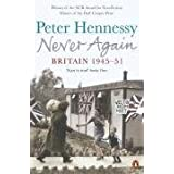 Never Again: Britain 1945-1951by Peter Hennessy