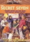 Secret Seven on the Trail