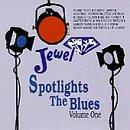 Jewel Spotlights The Blues, Volume One