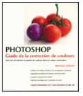 Photoshop : Guide de la correction de couleurs