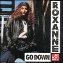 echange, troc Real Roxanne - Go Down But Don't Bite It