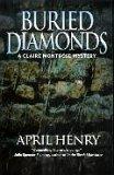 Buried Diamonds, April Henry