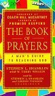 img - for The Book of Prayers: A Man's Guide to Reaching God by Stephen L. Shanklin (1998-02-03) book / textbook / text book