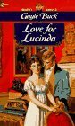 Love for Lucinda (0451186214) by Buck, Gayle