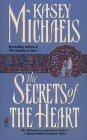Image for The SECRETS OF THE HEART: THE SECRETS OF THE HEART