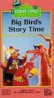 Sesame Street - Big Birds Story Time [VHS]