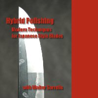 Hybrid Polishing: Japanese Sword Polishing For Modern Blades (Dvd)