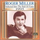 Country Music Hall of Fame 1995 by Roger Miller