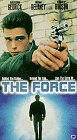 Force, The [VHS]