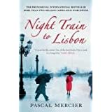 Night Train to Lisbonby Pascal Mercier
