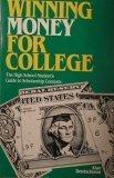 echange, troc Deutschman Alan - Winning Money for College: The High School Student's Guide to Scholarship Contests