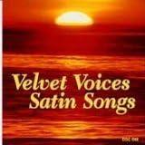Velvet Voices, Satin Songs
