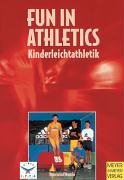 Fun in Athletics. Neue Wege in der Kinderleichtathletik, Buch