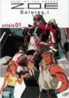 Z.O.E Dolores,i crisis 01 [DVD]