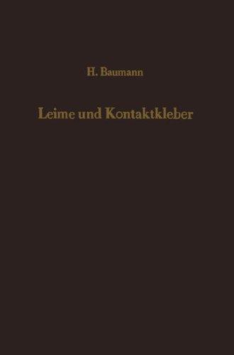 leime-und-kontaktkleber-theoretische-grundlagen-eigenschaften-anwendung-german-edition