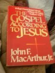 Gospel According to Jesus (0310286514) by MacArthur, John F.