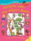 img - for Yakety Yak the Alien's Back (Speaking & Listening) book / textbook / text book