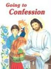 Going to Confession (0899422209) by Lovasik, Lawrence G.