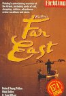 Fielding's Far East (1569521115) by Robert Young Pelton