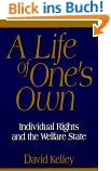 A Life of One's Own: Individual Rights and the Welfare State