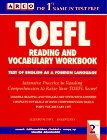 Toefl Reading Comprehension and Vocabulary Workbook (Toefl Reading and Vocabulary Workbook, 2nd ed)