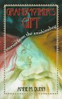 Grandmother's Gift: Stories from the Anishinabeg (Native American Studies)