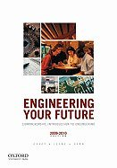 Engineering Your Future Comprehensive by William C. Oakes