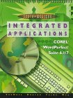 Integrated Applications: Corel Wordperfect Suite 6.1/7