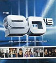 Various Artists The 90's: the Ultimate 90's Hits Collection