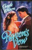 Raven'S Vow (Harlequin Historical), GAYLE WILSON