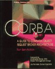 CORBA: A Guide to Common Object Reque...