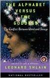 The Alphabet Versus the Goddess Publisher: Penguin