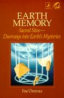 Earth Memory: Sacred Sites - Doorways into Earth's Mysteries (0875421881) by Devereux, Paul