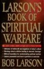 Larson's Book of Spiritual Warfare (0785269851) by Larson, Bob